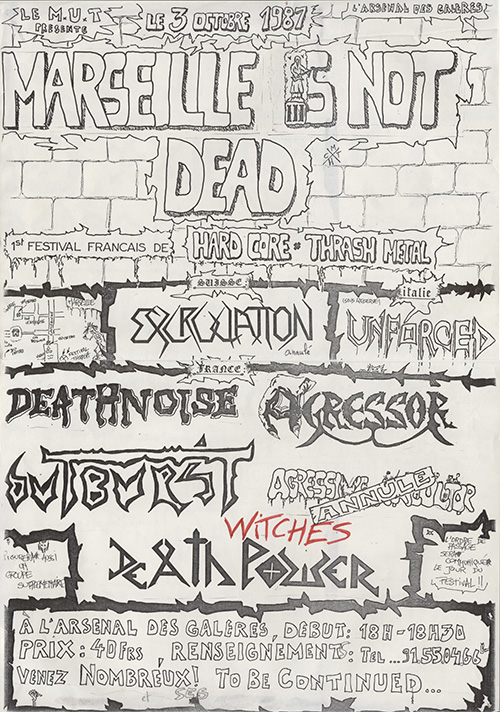 Witches flyer Unforced (Italy) +Excruciation + Agressor + Deathnoise + Death Power + Outburst + WITCHES @ Marseille is Not Dead L'arsenal des gal�res Marseille (13)