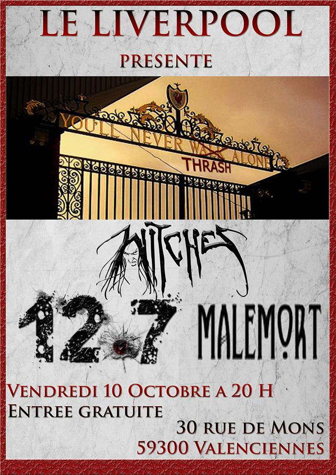 Witches flyer Witches + 12.7 + Malemort (Annul�/Cancelled) @  Liverpool Valenciennes - 59, France