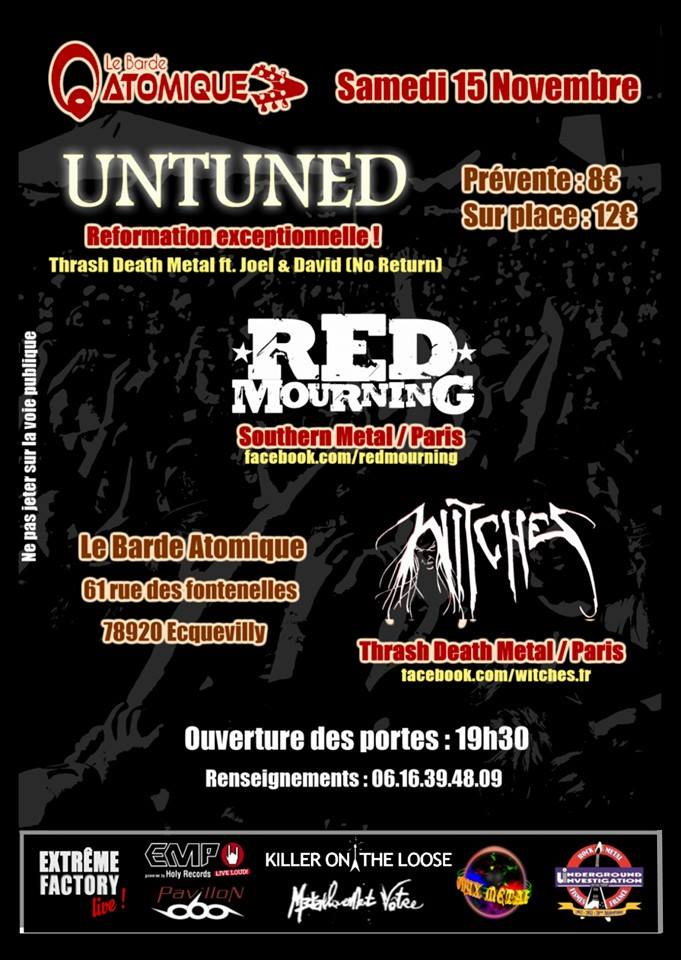 Witches flyer Untuned + Red Mourning + Witches @  Le Barde Atomique Ecquevilly (78, France)
