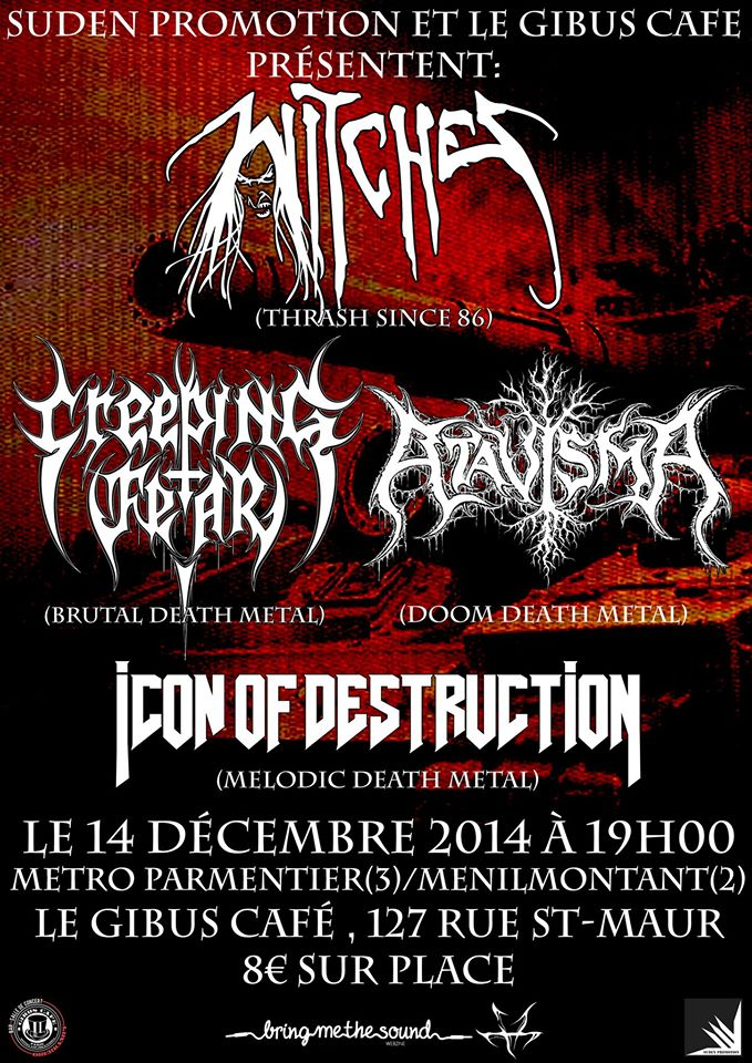 Witches flyer Witches + Creeping Fear + Icon of Destruction + Atavisma @  Gibus Café Paris, France