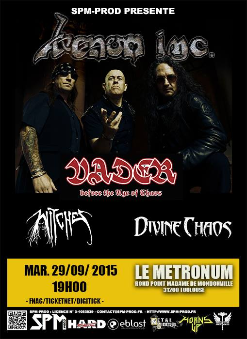 Witches flyer Venom inc + Vader + Divine Chaos + Witches @ European Tour Le Metronum Toulouse (31), France