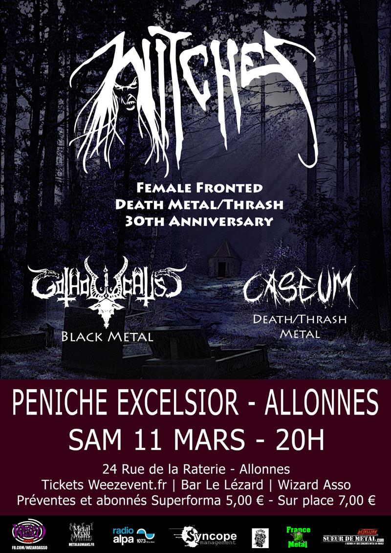 Witches flyer Witches + Gotholocaust + Caseum @  Péniche Excelsior Allonnes (72)