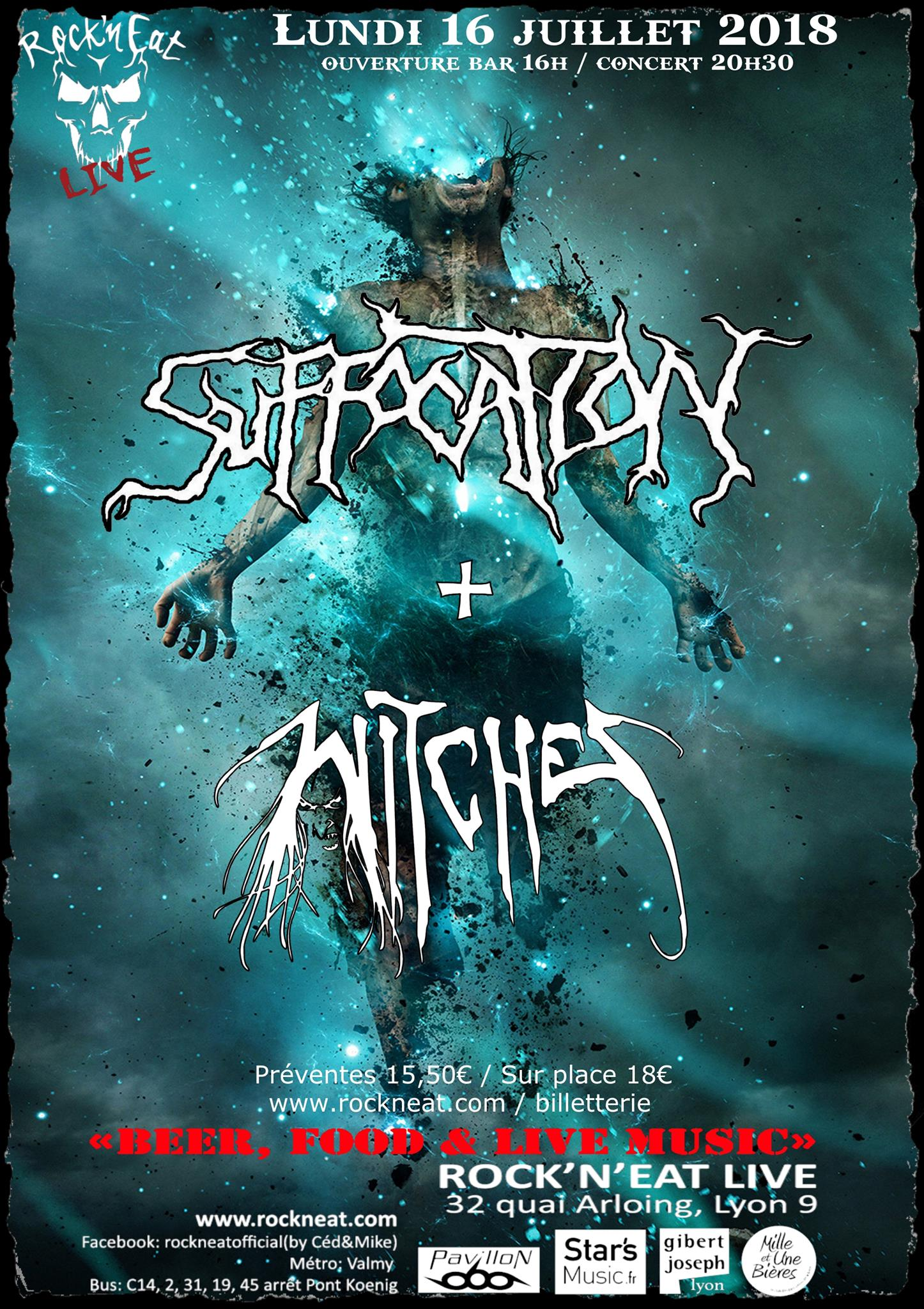 Witches flyer Suffocation + Witches  @ Suffocation (Realm of Darkness European Tour: Part 2) / Witches Suffocating Summer Tour 2018 Rock n Eat Live Lyon, France