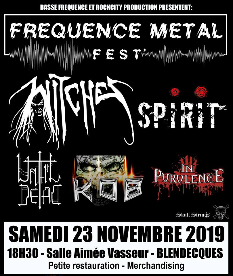 Witches flyer WITCHES + Spirit + Until Dead + KOB + In Purulence @ Frequence Metal Fest Salle Aim�e Vasseur Blendecques (62), France