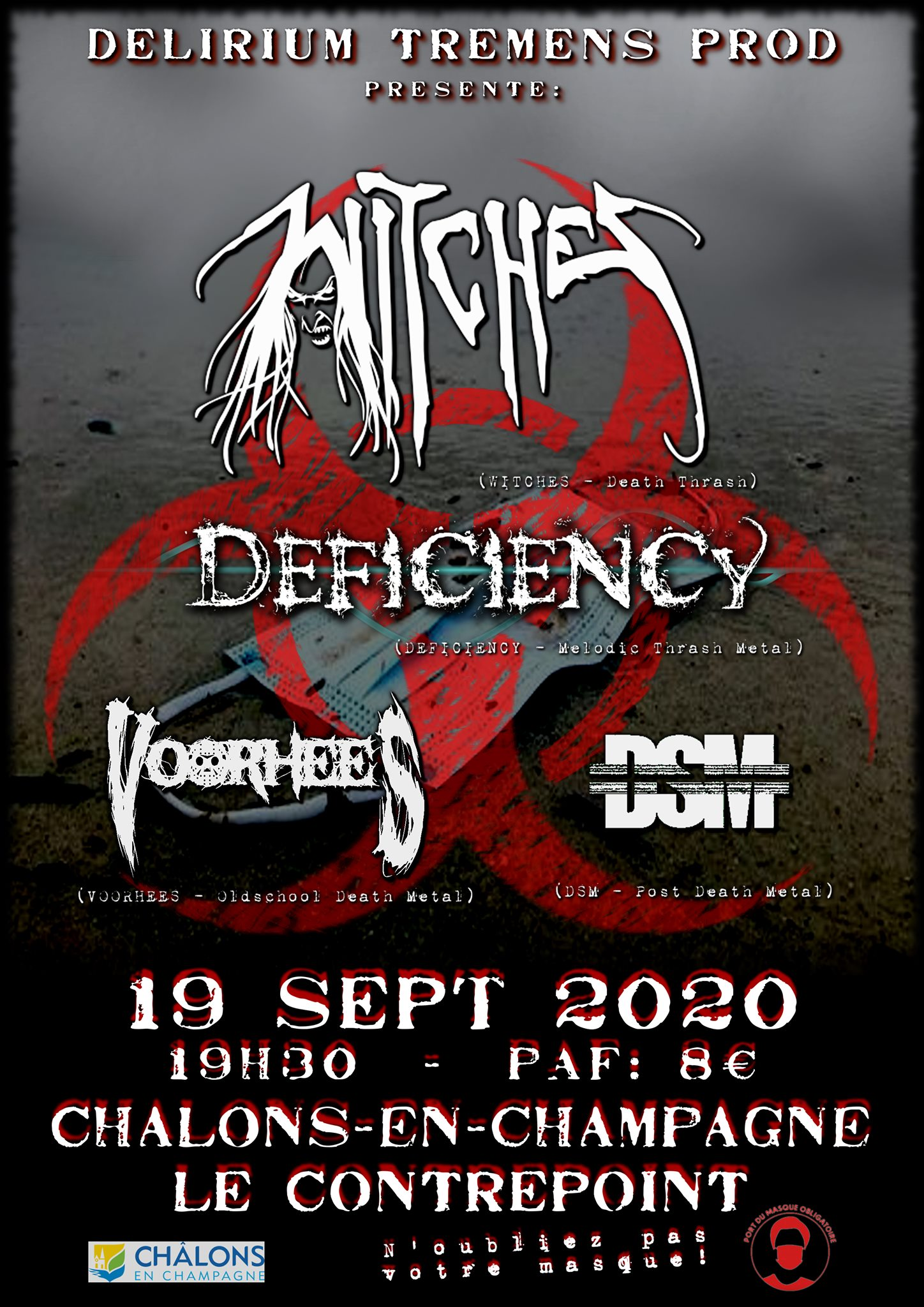 Witches flyer WITCHES + DEFICIENCY + VOORHEES + DSM  @ Night of the Masks Le Contrepoint Chalons en Champagne